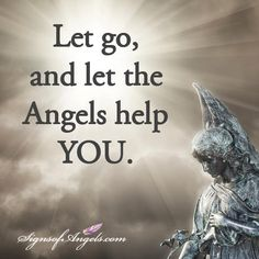 Are you getting tired of controlling everything? Ask your Angels for help.