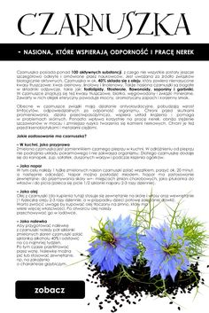 Czarnuszka - nasiona które wspierają odporność o pracę nerek! Naturopathy, Polish Recipes, Natural Medicine, Superfoods, How To Lose Weight Fast, Natural Health, Natural Remedies, Health Tips, Herbalism