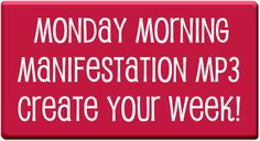 Join Coach Bobbi each week and receive the Monday Morning Manifestation mp3 by signing up here: www.tinyurl.com/mondaymorningmanifestation