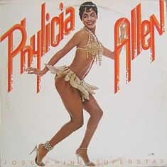 This awesomeness happened: Phylicia Allen (Rashad) released the album Josephine Superstar, a disco concept album telling the life story of Josephine Baker. Josephine Baker, Black Pin Up, Black Love, Black Women Art, Beautiful Black Women, Black Art, Burlesque, Black Dancers, Phylicia Rashad