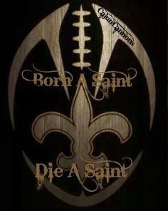 Born A Saint & I'll Die A Saint