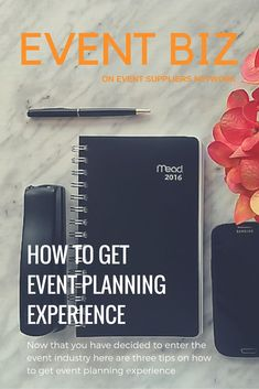 3 ideas on how to get event planning experience.<br> Now that you have decided to enter the event industry guess you may be wondering how to get event planning experience? This article tells you how. Planning School, Event Planning Tips, Event Planning Business, Business Events, Corporate Events, Party Planning, Wedding Planning, Business Ideas, Event Ideas