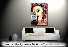 """Smells Like Quarter To Wine"" by wine artist © Leanne Laine Fine Art #wineart #winepainting"