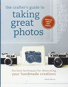 The Crafter's Guide to Taking Great Photos: The Best Techniques for Showcasing Your Handmade Creations by Heidi Adnum http://www.amazon.com/dp/159668626X/ref=cm_sw_r_pi_dp_-1mtwb0QRW3RT