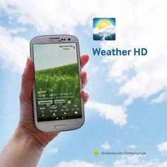 E important să știm dacă luăm umbrela sau ochelarii de soare cu noi. Aplicația Weather HD ne spune exact cum va fi vremea. #GS4 #GalaxyS4