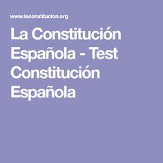 La Constitución Española - Test Constitución Española