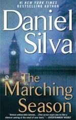 The Marching Season Daniel Silva Gabriel Allon 3