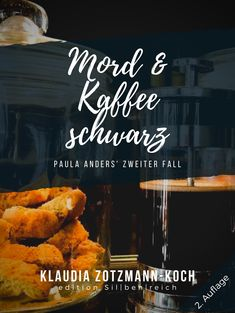 Buy Mord & Kaffee schwarz: Paula Anders' zweiter Fall by Klaudia Zotzmann-Koch and Read this Book on Kobo's Free Apps. Discover Kobo's Vast Collection of Ebooks and Audiobooks Today - Over 4 Million Titles! Coffee Truck, Audiobooks, Ebooks, This Book, Reading, Stuff To Buy, Free Apps, Amp, Collection
