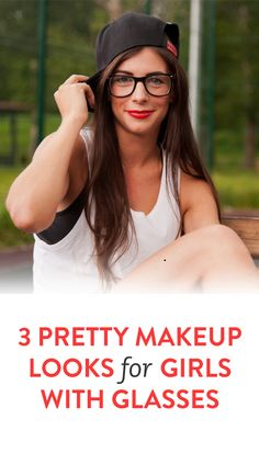 Pretty makeup looks for if you wear glasses