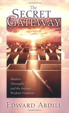 The Secret Gateway: Modern Theosophy and the Ancient Wisdom Tradition by Edward Abdill, http://www.amazon.com/dp/0835608425/ref=cm_sw_r_pi_dp_ftkDrb11KMH70