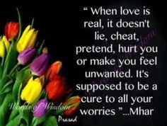 Real love doesn't lie or hide