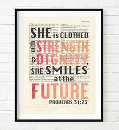 She is clothed in strength and dignity- Proverbs 31:25-Vintage Bible Highlighted Verse Scripture Page- Christian Wall ART PRINT