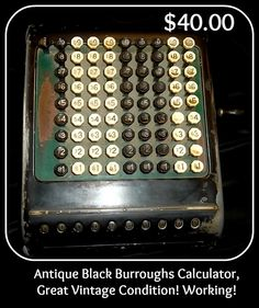 Antique Black Burroughs Calculator, Great Vintage Condition! Working!