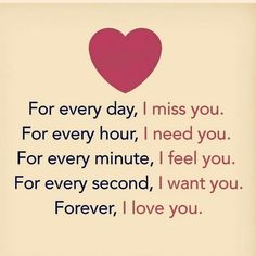 Forever I Love You quotes forever i love you cute love quotes love qutes Cute Love Quotes, I Miss You Quotes, Love Quotes With Images, Missing You Quotes, Love Quotes For Her, Romantic Love Quotes, Love Yourself Quotes, Love You Forever Quotes, Forever Love