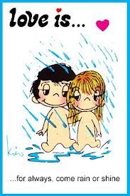 Love is. . . for always, come rain or shine