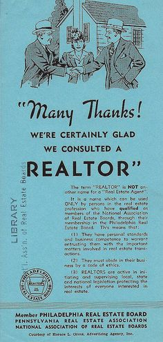 """""""The term 'REALTOR' is not another name for a 'real estate agent.'"""" 1941 ad created by the Philadelphia Real Estate Board promoting the term REALTOR®. From the Archives of the National Association of REALTORS®."""