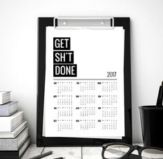 2017 Calendar Printable Get Sht Done Printable by ArtCoStore