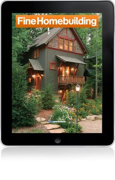 Outstanding homes on pinterest craftsman porches and for Fine homebuilding magazine