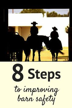 Improve horse barn safety and prevent fires with these eight tips.