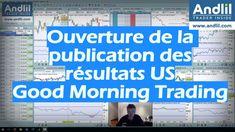 Ouverture de la publication des résultats US - Good Morning Trading  https://www.andlil.com/ouverture-de-la-publication-des-resultats-us-good-morning-trading-202734.html