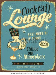 Vintage metal sign - Cocktail Lounge - Vector EPS10. Grunge effects can be easily removed for a brand new, clean sign. by Callahan, via Shut...