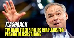 Photo published for FLASHBACK : As Governor, Tim Kaine FIRED 5 Virginia State Police Chaplains for PRAYING Publicly in...