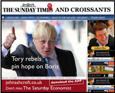 The Sunday Times and Croissants - Tory rebels pin hopes on Boris