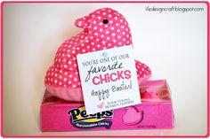 """For our Favorite """"chicks"""" - Easter Treat"""
