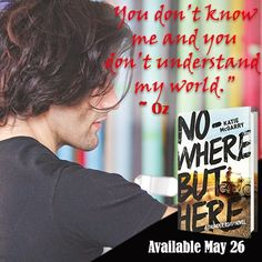Nowhere But Here by Katie McGarry ~ Exclusive Teaser