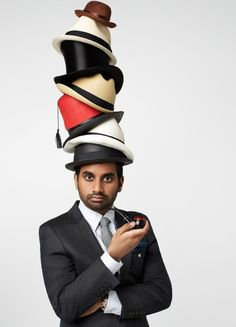 Fedora? Aziz! Love him!