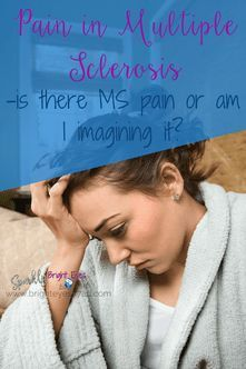 Pain in Multiple Sclerosis #multiplesclerosis #multiplesclerosisquotes  www.brighteyes77au.com