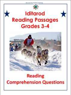 Reading Passage: Iditarod Reading Passages, Reading Comprehension, Teaching Reading, Guided Reading, 4th Grade Reading, Thematic Units, Reading Intervention, Book Study, Literacy Activities
