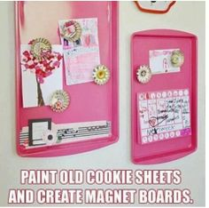 Preschool rewards and crafts can be hung on an old cookie sheet, painted and turned into a magnetic board.