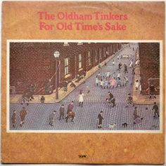 Oldham Tinkers / For Old Time's Sake