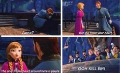 She BURNED him so bad there. Which is ironic. Hey hans, did you need some Aloe Vera for that burn? TOO BAD