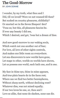 The Good-Morrow by John Donne. One of my favourites.