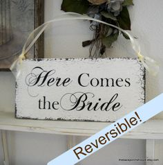 Gabbie I thought of you when I saw this! Here Comes The BRIDE / Just MARRIED /  HAPPILY Ever After Reversible Shabby Wedding Signs 7 x 15