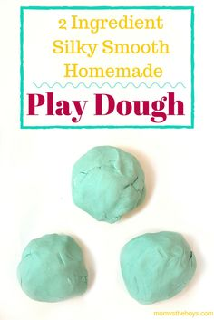 Super Silky 2-Ingredient Homemade Play Dough Recipe
