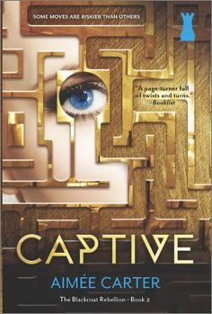 Captive Aimée Carter. While being forced by the Blackcoats to impersonate Lila Hart, the Prime Minister's niece, Kitty Doe finds herself imprisoned in Elsewhere, an inescapable detention area for criminals.