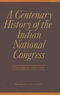 A Centenary History of the Indian National Congress..  For customer convenience, the prices and currency displayed on the Site will depend on the user's geo-location. Product prices are linked to current exchange rates and are subject to change without notice, both up and down.  http://www.eurospanbookstore.com