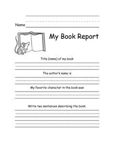 7 Best Images Of Free Printable Kindergarten Book Report Form