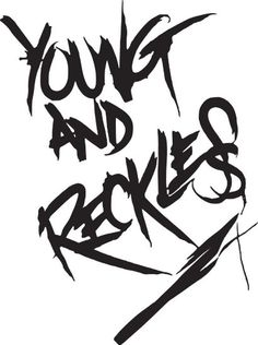YOUNG & RECKLESS Sticker - Black 6 inch - Drama Rob Dyrdek Fantasy Factory Young and Reckles Decal