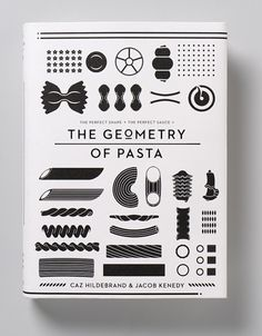 The Geometry of Pasta Caz Haildebrand Jacob Kenedy book cover book cover design book design Design Editorial, Plakat Design, Buch Design, Miss Moss, Branding, Design Graphique, Food Illustrations, Menu Illustration, Digital Illustration