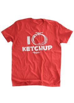 Funny Ketchup T-shirt I love Ketchup T-Shirt I heart by BumpCovers