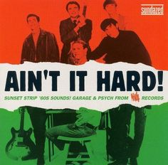 Ain't It Hard! Sunset Strip '60s Sounds: Garage & Psych from Viva Records [LP] - Vinyl
