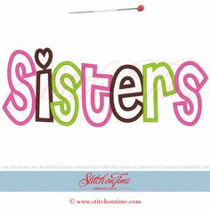 6106 Sayings : Sisters Applique 6x10