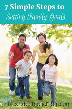 7 Simple Steps to Setting Family Goals - Dream and work together Catholic Values, Catholic Kids, Catholic Marriage, Catholic Saints, Family Values, Family Goals, Family Life, Freedom In Christ, Prayer For Family
