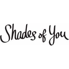 Sunglass Hut Shades of You ❤ liked on Polyvore featuring accessories, eyewear, sunglasses, words and writing