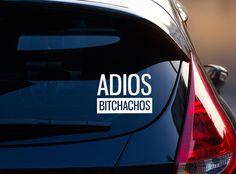 Adios Bitchachos Car Decal Funny Car Decal by AliRoseCreative