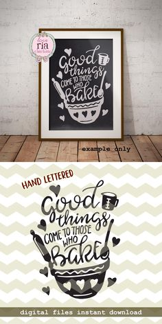 Good things come to those who bake, home kitchen decor quote digital cut files, SVG, DXF, studio3 for cricut, silhouette cameo, diy decals by LoveRiaCharlotte on Etsy